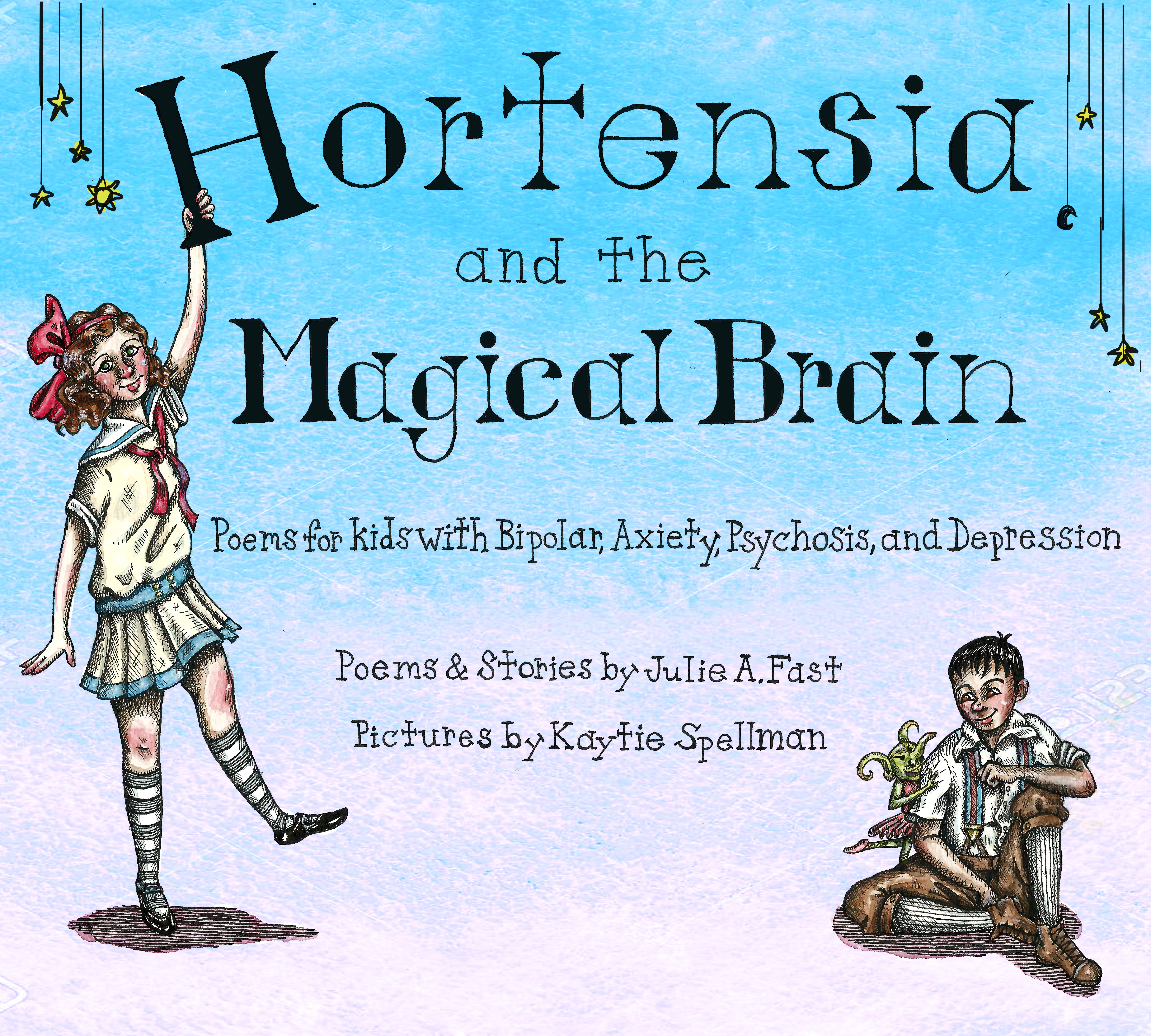 Hortensia and the Magical Brain Julie A Fast